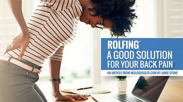 back pain and a solution found in Rolfing